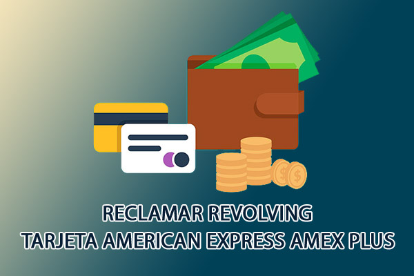 Cancelar, anular o reclamar Tarjeta American Express Amex Plus Caixabank